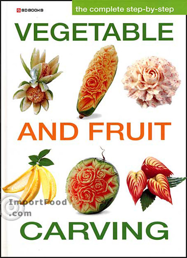 Cookbook: Thai Fruit and Vegetable Carving, 190 pages